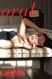 Penthouse Variations on Oral - Erotic Stories of Going Down ebook by Penthouse Variations