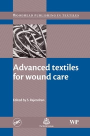 Advanced Textiles for Wound Care ebook by S Rajendran
