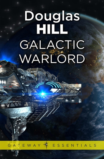 Galactic Warlord ebook by Douglas Hill