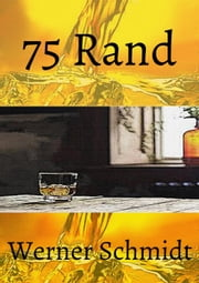 75 Rand eBook by Werner Schmidt