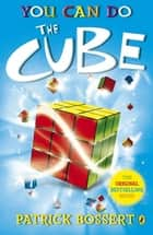 You Can Do The Cube ebook by Patrick Bossert