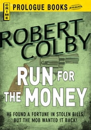 Run For the Money ebook by Robert Colby