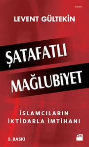 Şatafatlı Mağlubiyet ebook by Kobo.Web.Store.Products.Fields.ContributorFieldViewModel
