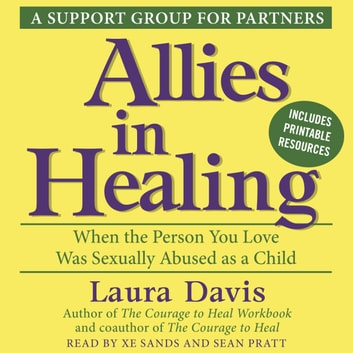 Allies in Healing - When the Person You Love Is a Survivor of Child Sexual Abuse audiobook by Laura Davis