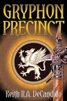 Gryphon Precinct ebook by