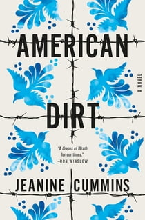 American Dirt - A Novel ebook by Jeanine Cummins