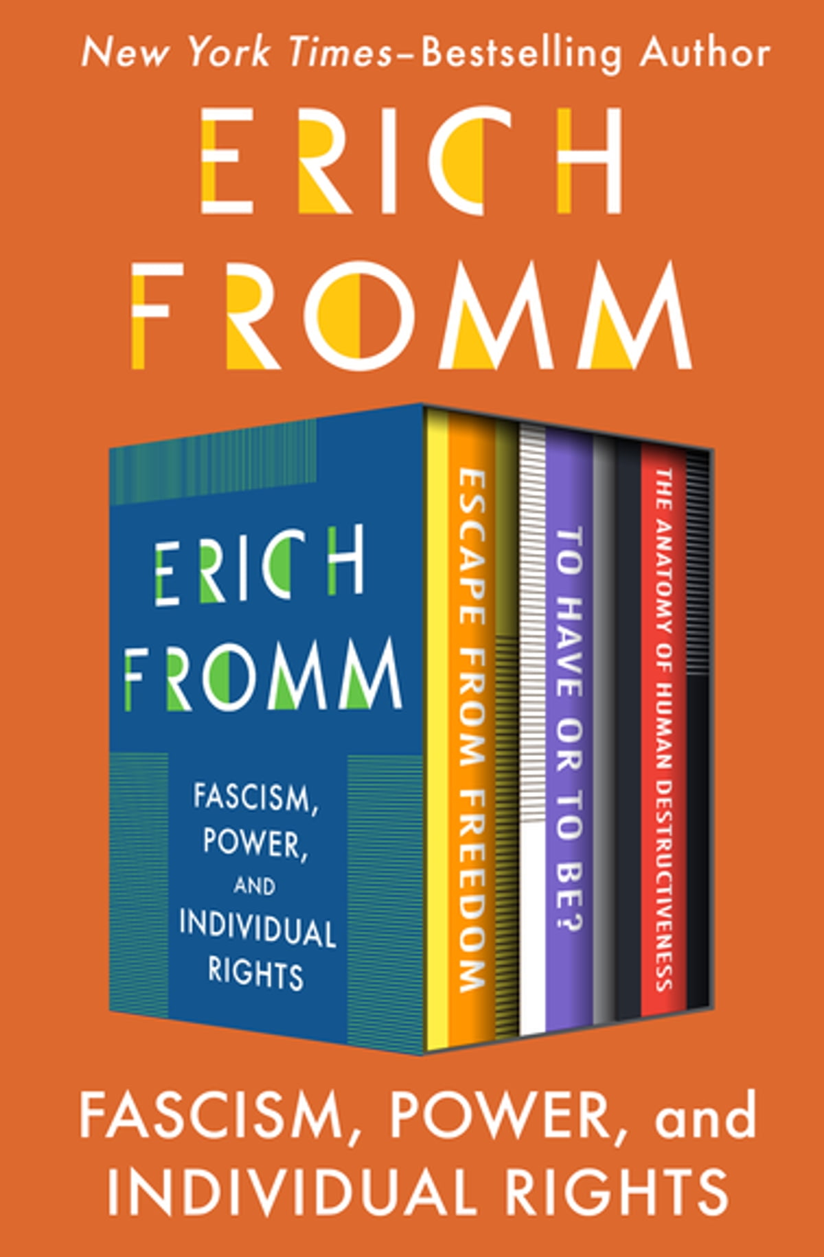 Fascism Power And Individual Rights Ebook By Erich Fromm