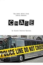 CHASE (Alyssa Donovan Series #1) ebook by Tracie Gerardi