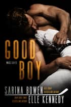 Good Boy - WAGs, #1 eBook par Elle Kennedy, Sarina Bowen