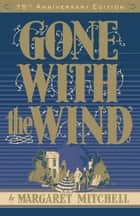 Gone with the Wind ebook by Margaret Mitchell,Pat Conroy