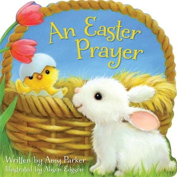 An Easter Prayer ebook by Amy Parker