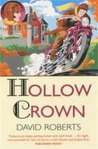 Hollow Crown ebook by David Roberts