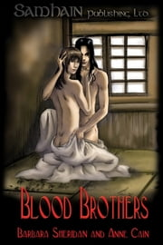 Blood Brothers ebook by Barbara Sheridan,Anne Cain