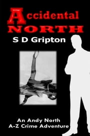 Accidental North ebook by S.D. Gripton