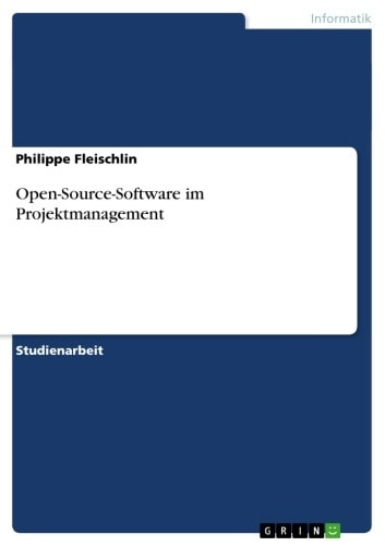 Open-Source-Software im Projektmanagement ebook by Philippe Fleischlin