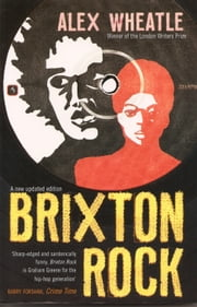 Brixton Rock ebook by Alex Wheatle