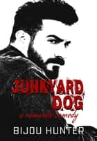 Junkyard Dog - White Horse, #1 ebook by Bijou Hunter
