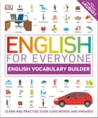 English for Everyone English Vocabulary Builder ebook by DK