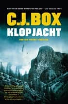 Klopjacht ebook by C.J. Box, Eisso Post