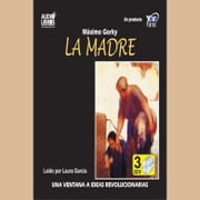 LA MADRE audiobook by GORKY, MAXIMO