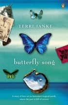 Butterfly Song ebook by Terri Janke