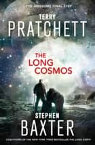 The Long Cosmos ebook by Terry Pratchett,Stephen Baxter