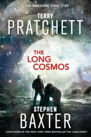 The Long Cosmos - A Novel ebook by Terry Pratchett,Stephen Baxter