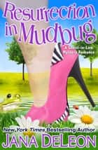 Resurrection in Mudbug ebook by Jana DeLeon