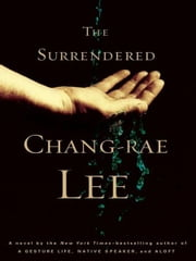 The Surrendered ebook by Chang-rae Lee