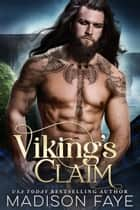 Viking's Claim ebook by Madison Faye