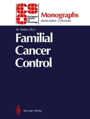 Familial Cancer Control ebook by