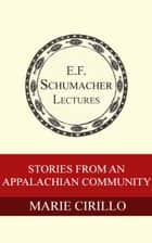 Stories from an Appalachian Community ebook de Marie Cirillo,Hildegarde Hannum