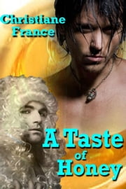 A Taste of Honey ebook by Christiane France
