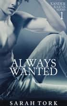 Always Wanted ebook by Sarah Tork