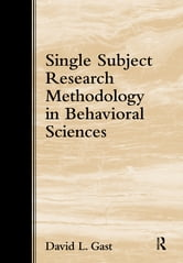 Single-Subject Research in Behavioral Sciences ebook by