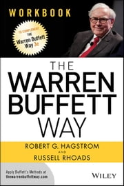 The Warren Buffett Way Workbook ebook by Robert G. Hagstrom,Russell Rhoads