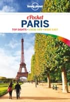 Lonely Planet Pocket Paris ebook by Lonely Planet, Catherine Le Nevez