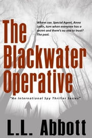 The Blackwater Operative - An International Suspense Thriller ebook by L.L. Abbott