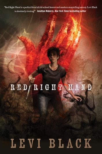 Red Right Hand - A Story of the Mythos War ebook by Levi Black