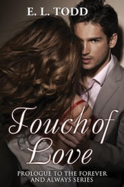 Touch of Love ebook by E. L. Todd