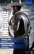 Intrigue Duo - Taking Aim / Falcons Run ebook by Aimée Thurlo
