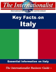 Key Facts on Italy - Essential Information on Italy ebook by Patrick W. Nee