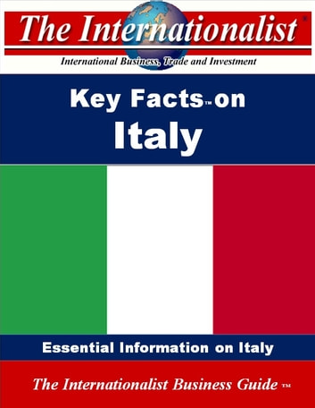 Key Facts on Italy - Essential Information on Italy 電子書 by Patrick W. Nee