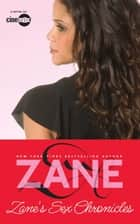Sex Chronicles ebook by Zane