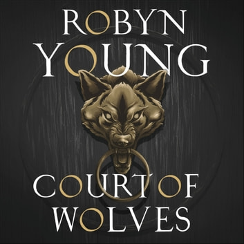 Court of Wolves - New World Rising Series Book 2 audiobook by Robyn Young