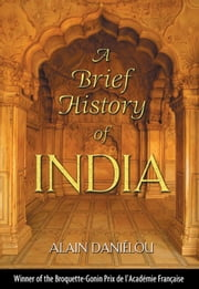 A Brief History of India ebook by Alain Daniélou,Kenneth F. Hurry