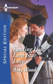 Finding His Lone Star Love ebook by Amy Woods