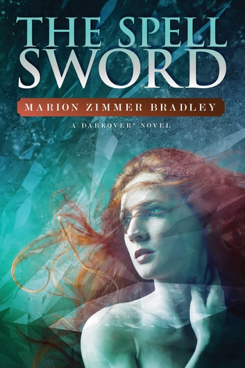 The Spell Sword ebook by Marion Zimmer Bradley