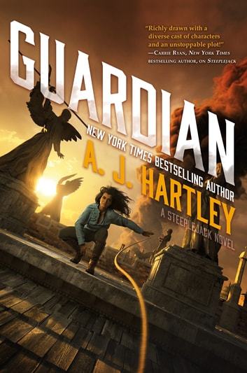 Guardian - Book 3 in the Steeplejack series eBook by A. J. Hartley