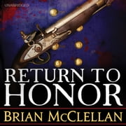 Return to Honor audiobook by Brian McClellan